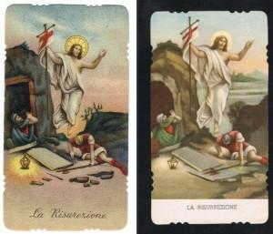 La Risurrezione. A destra l'immaginetta di Carlo Gariboldi. A sinistra l'edizione fustellata.