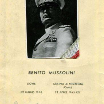 Benito Mussolini (29 luglio 1883 – 28 aprile 1945)